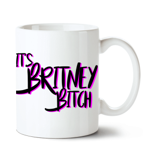 Caneca Britney Spears - It`s Britney Bitch no Toonicos 2