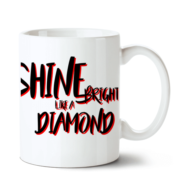 Caneca Rihanna - Shine Bright like a Diamond no Toonicos 2